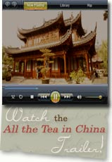 Watch the All the Tea in China Video Trailer!
